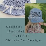 picture of pin image of crochet toddler sun hat in blue with free crochet pattern text
