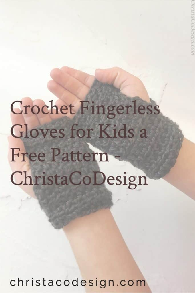 Pin image with text fingerless gloves crochet pattern kids sizes for beginners.