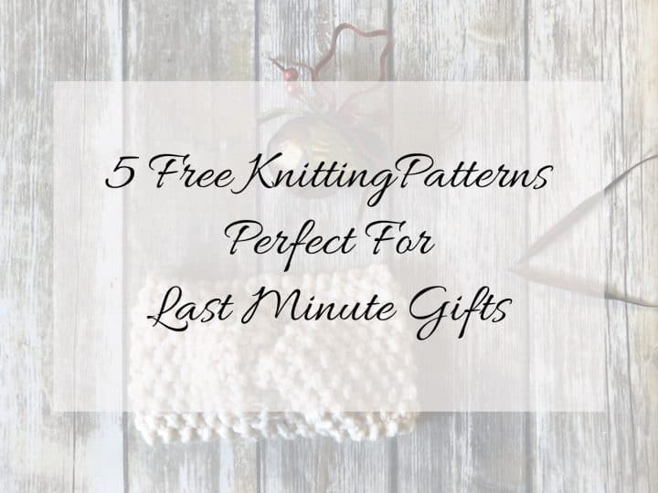 picture of knit headband with overlay text 5 free knitting patterns perfect for last minute gifts