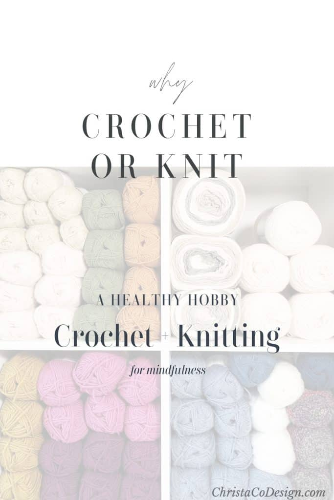 picture of pin image with text why crochet or knit