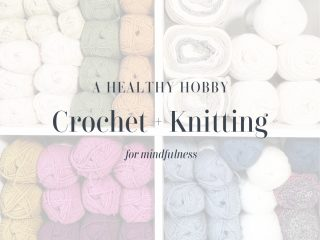 picture of yarn on shelf with text crochet and knitting a healthy hobby for mindfulness