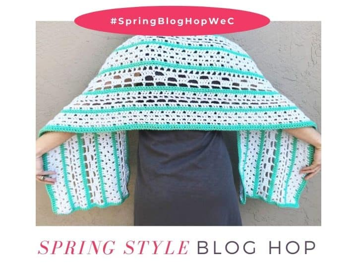 Crochet wrap in blue and green with text spring blog hop.