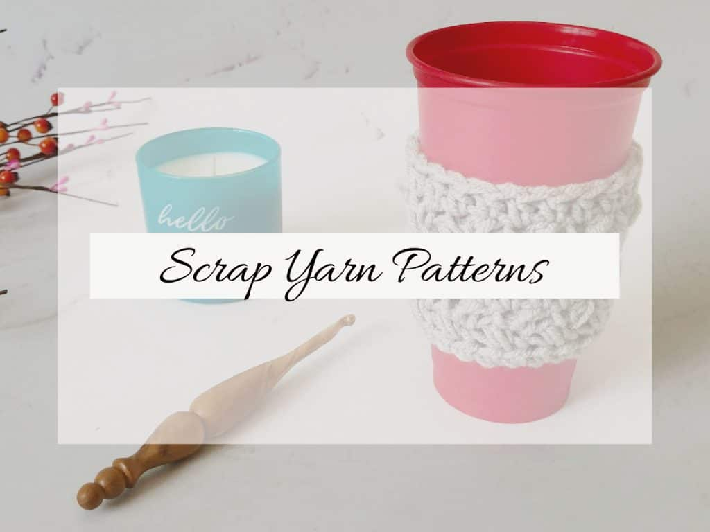 Crochet hook, candle and cup cozy with text overlay.
