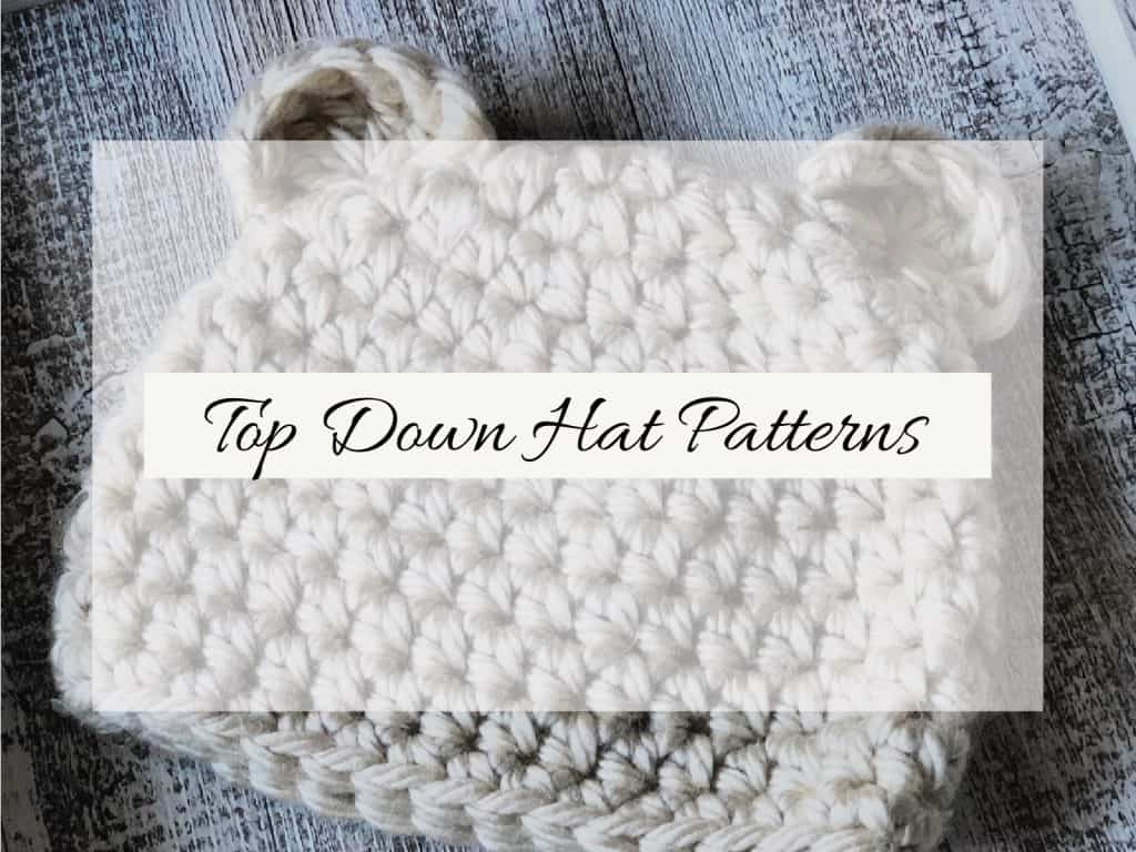 Top Down Crochet hat patterns.