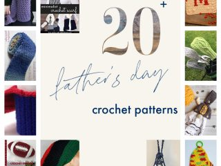 Collage of crochet patterns for Father's Day.